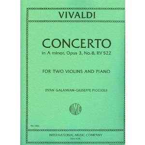 Vivaldi Antonio Concerto in a minor Op. 3 No. 8 RV 522 For Two Violins and Piano. by Ivan Galamian
